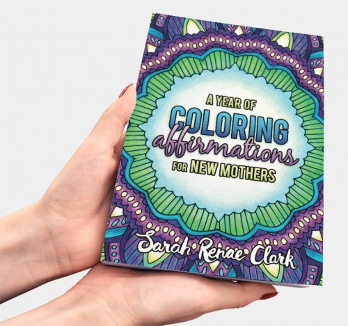 A Year of Coloring Affirmations for New Mothers