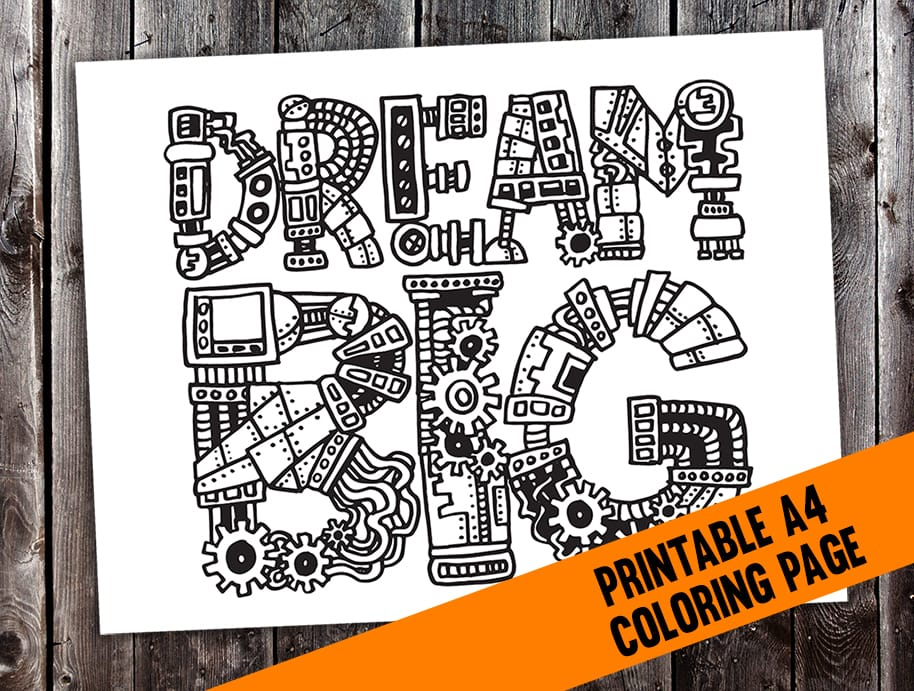 Dream Big Steampunk Typography Adult Coloring Page | Find more adult coloring pages, coloring books and other printables at www.sarahrenaeclark.com
