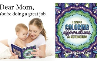 You're Doing a Great Job... Coloring Affirmations For New Mothers
