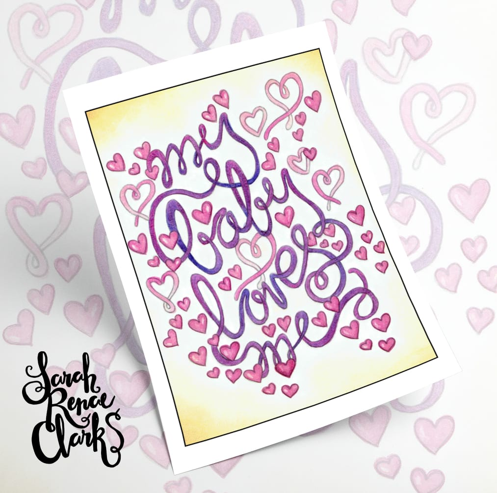 "My baby loves me - adult coloring page for moms | Colored by Debra Shepard | From ""A Year of Coloring Affirmations For New Mothers"" adult coloring book by Sarah Renae Clark. www.sarahrenaeclark.com"