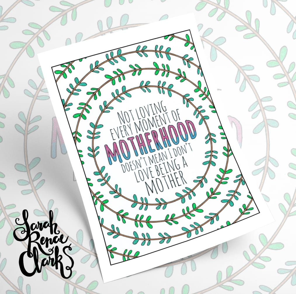 A Year of Coloring Affirmations for New Mothers. Colored by Emma Turnbull