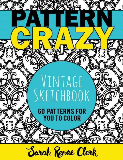 Pattern Crazy - Vintage Sketchbook Adult Coloring Book