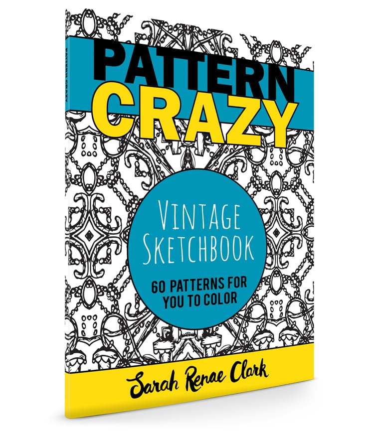 Pattern Crazy: Vintage Sketchbook - Adult Coloring Book by Sarah Renae Clark