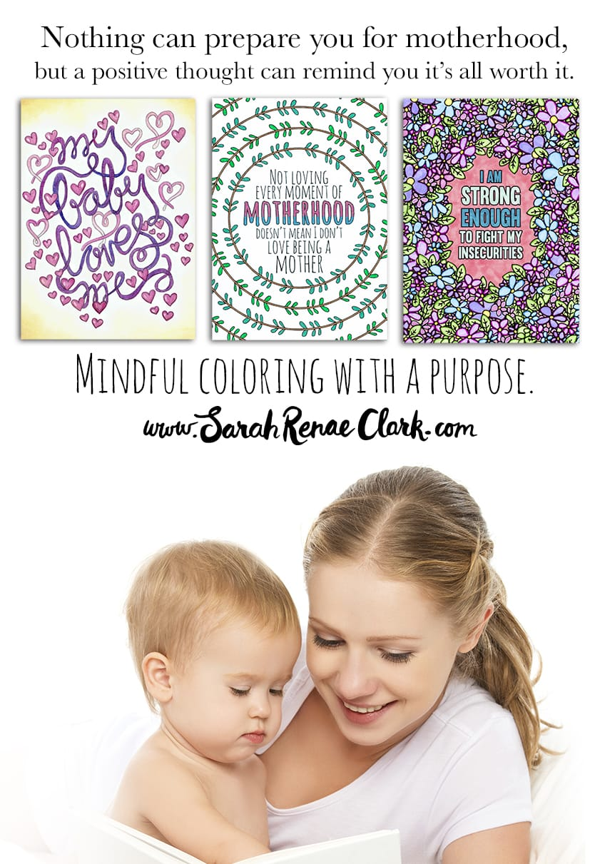 A Year of Coloring Affirmations for New Mothers - New Adult Coloring Book by Sarah Renae Clark