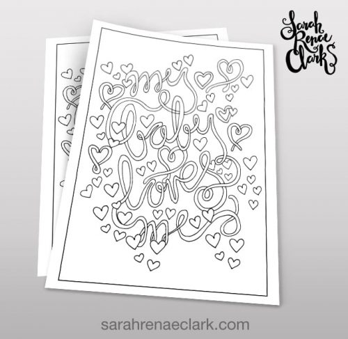 "My baby loves me - adult coloring page for moms | From ""A Year of Coloring Affirmations For New Mothers"" adult coloring book by Sarah Renae Clark. www.sarahrenaeclark.com"