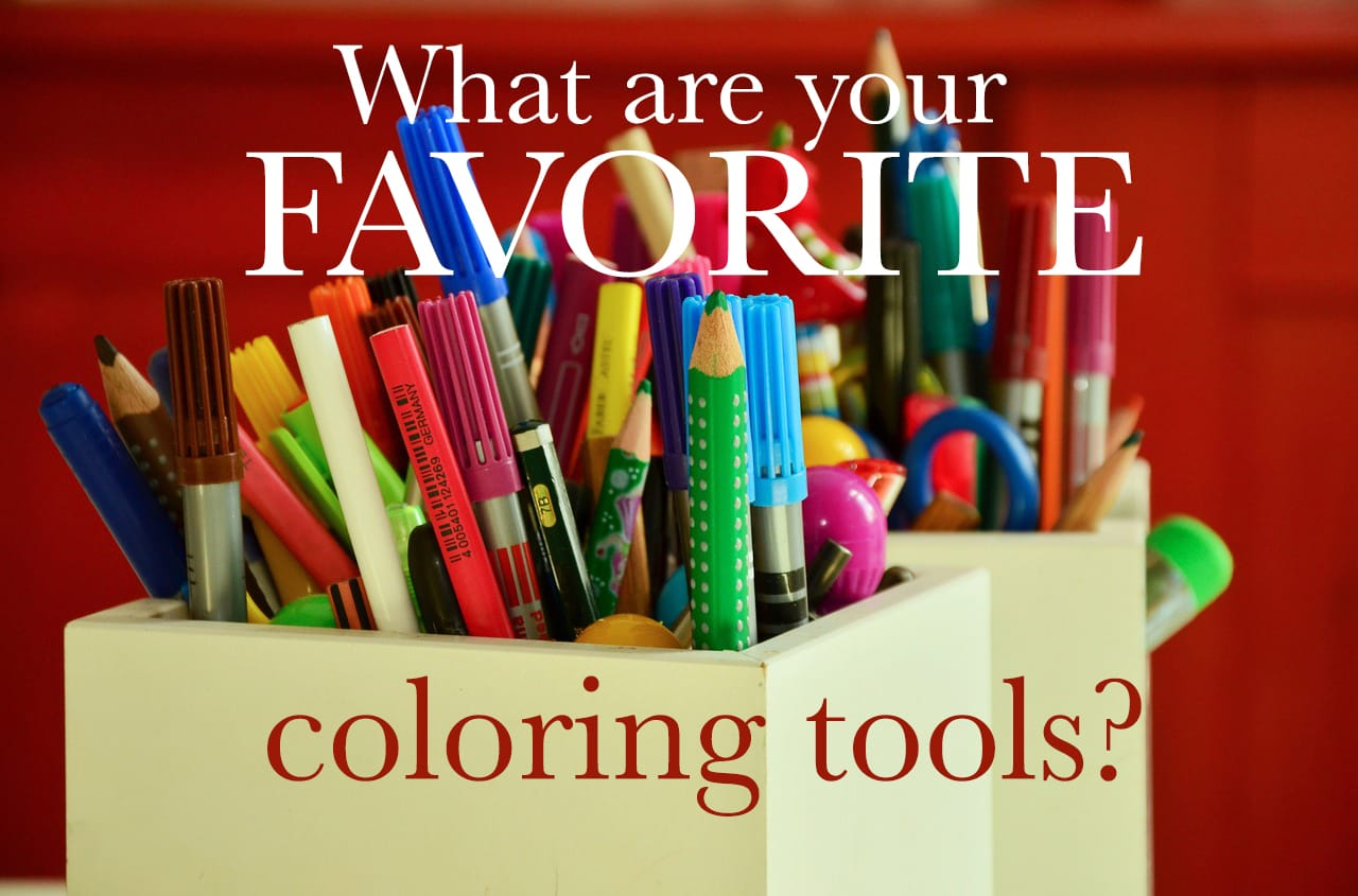 View Larger Image What Are Your Favorite Coloring Tools For Adult Books