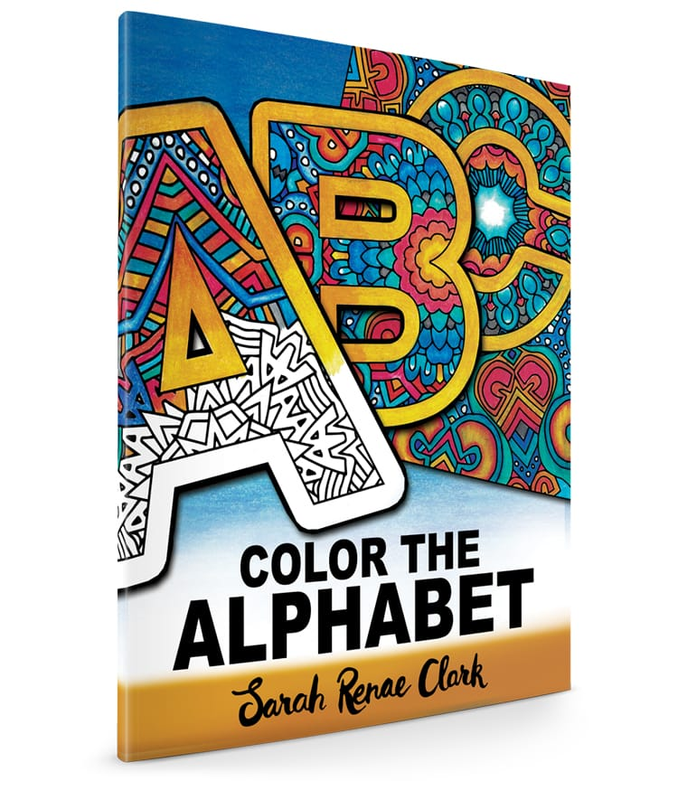 Color The Alphabet Adult Coloring Book by Sarah Renae Clark