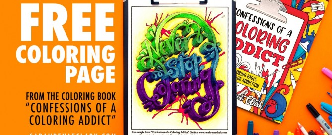 """Free coloring page """"Never Stop Coloring"""""""