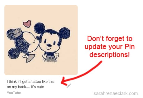 Don't forget to update your descriptions when you repin something on Pinterest!