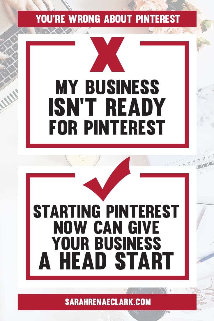 Don't wait to start marketing on Pinterest! | Find out why these 10 Pinterest marketing mindsets are holding you back from growing on Pinterest | Free Pinterest marketing blog series by Sarah Renae Clark
