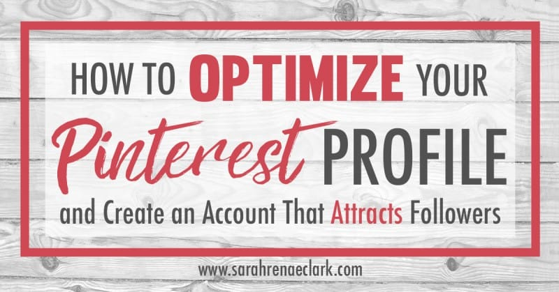 Let me teach you how to make an attractive Pinterest profile that will grow your audience and build your brand. Click to read more! | Pinterest Marketing Tips For Artists | Sarah Renae Clark www.sarahrenaeclark.com