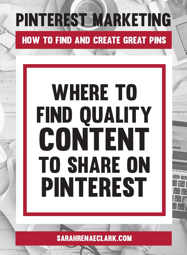 Let me show you where to find quality content to share on Pinterest | Learn how to find and create Pins on Pinterest that will attract your audience – This article is part 3 of my 5-part free blog series on Pinterest marketing.