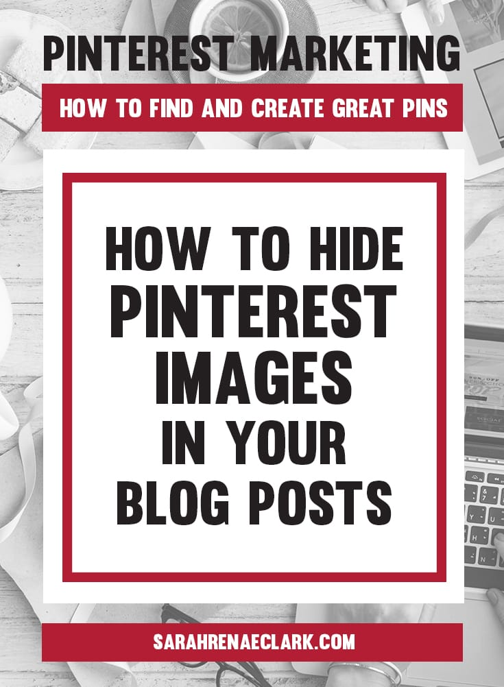 Use this handy trick to create hidden Pinterest images in your blog posts | Learn how to find and create Pins on Pinterest that will attract your audience – This article is part 3 of my 5-part free blog series on Pinterest marketing.