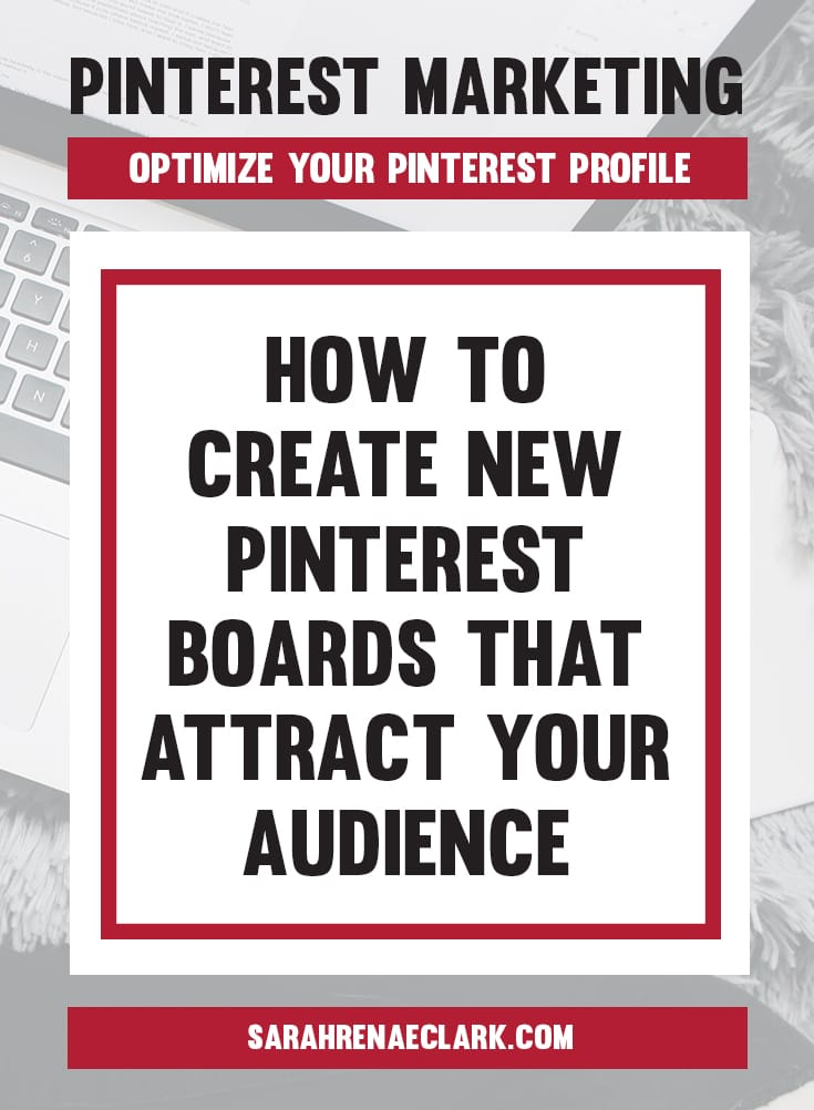Let's get some Pinterest boards set up! | Pinterest marketing tips to optimize your Pinterest Profile and Create an Account That Attracts Followers