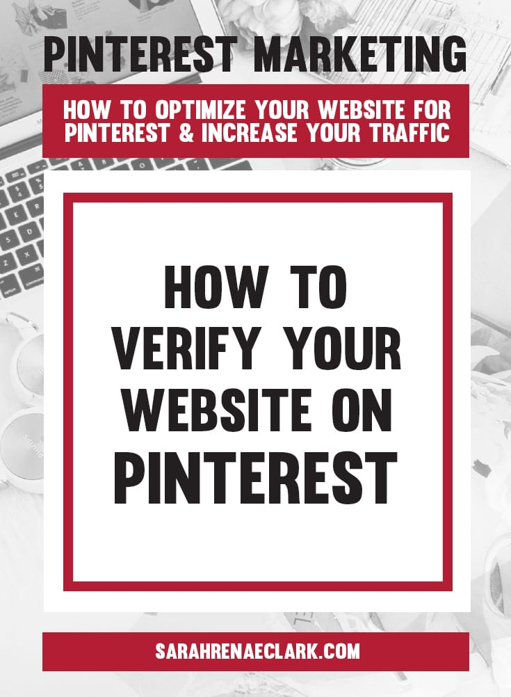 How to verify your website on Pinterest | Pinterest marketing tips to get the most out of your website and increase your traffic from Pinterest – free Pinterest blog series