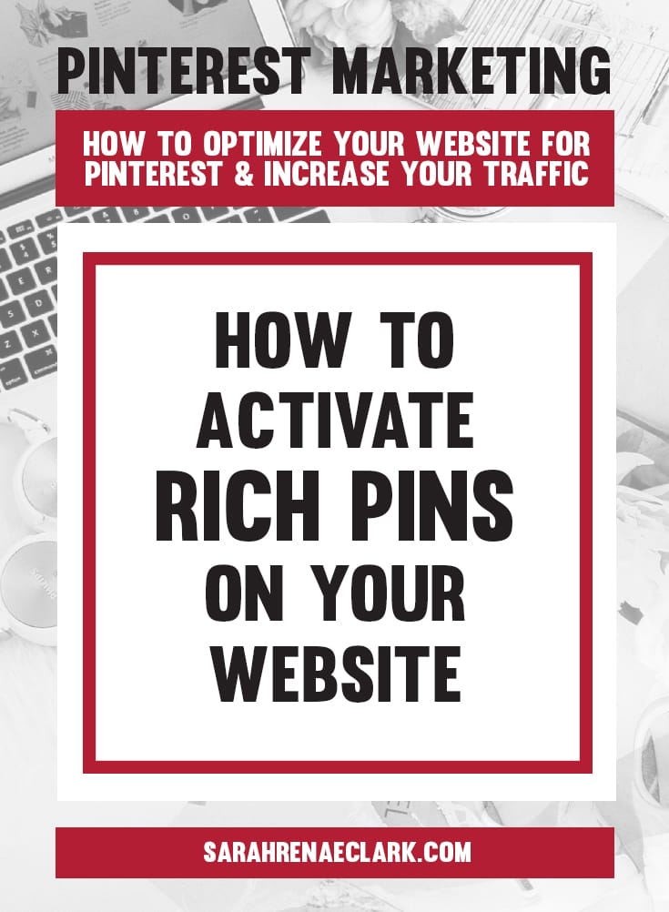 How to activate Rich Pins on your website | Pinterest marketing tips to get the most out of your website and increase your traffic from Pinterest – free Pinterest blog series