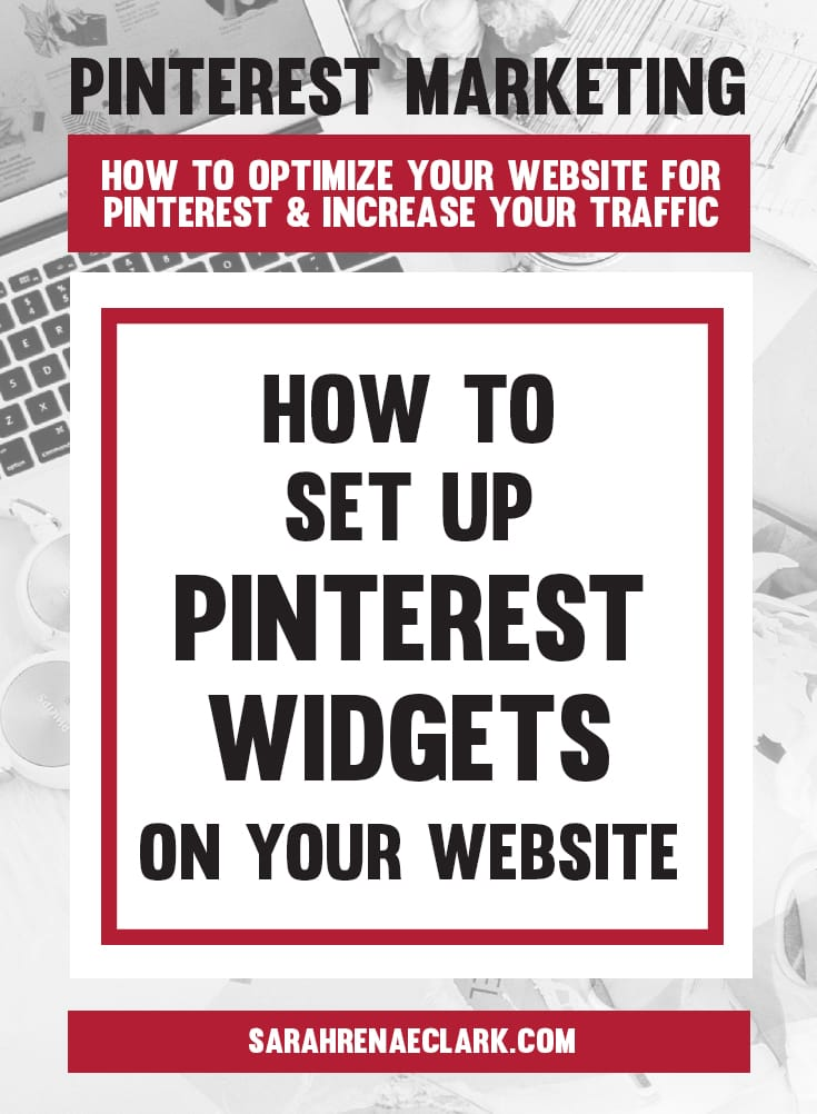 How to set up Pinterest widgets on your website | Pinterest marketing tips to get the most out of your website and increase your traffic from Pinterest – free Pinterest blog series