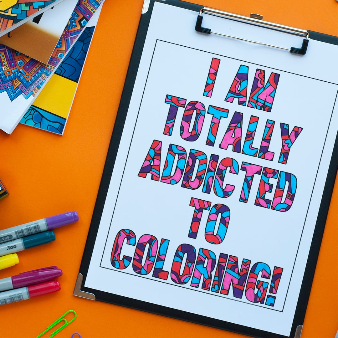 I am totally addicted to coloring - Free coloring page by Sarah Renae Clark | Get more free coloring pages for adults and kids at www.sarahrenaeclark.com