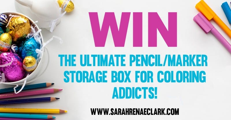 Win the ultimate pencil market storage box for coloring addicts! Enter now at sarahrenaeclark.com