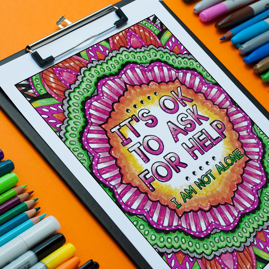 It's ok to ask for help - colored by Linda Franklin from A Year of Coloring Affirmations For New Mothers - An adult coloring book with 30 affirmation coloring pages for moms | A great Mother's Day gift idea or Baby Shower gift idea! | More printable coloring books at www.sarahrenaeclark.com