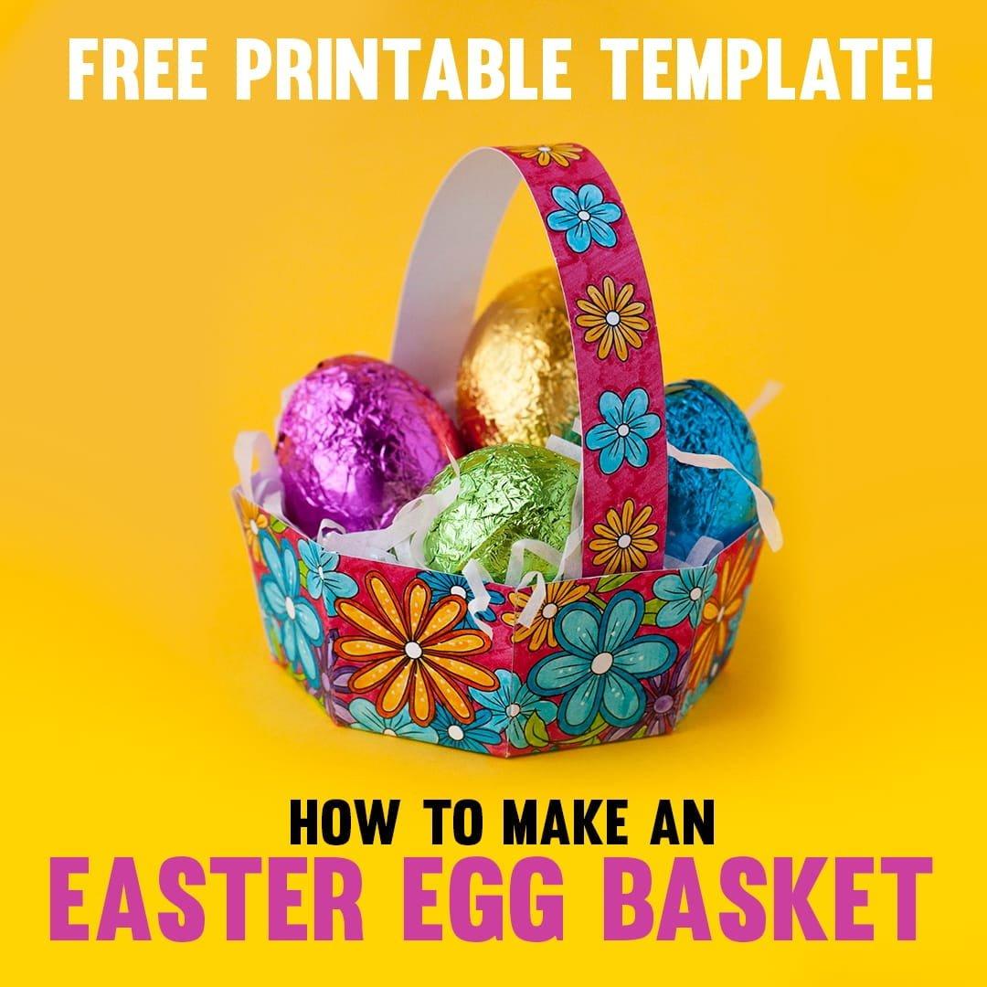 how to make an easter egg basket free template sarah renae