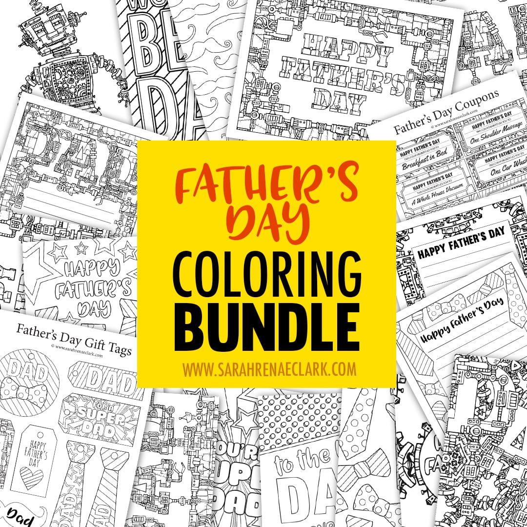Spoil dad with this Father's Day Coloring Bundle! Includes over 60 pages of coloring activities to make a special gift for dad: Father's Day gift tags, Father's Day letterheads, Father's Day coupons, Father's Day cards, an adult coloring book and 3 bonus Father's Day coloring pages. | Find out more at https://sarahrenaeclark.com