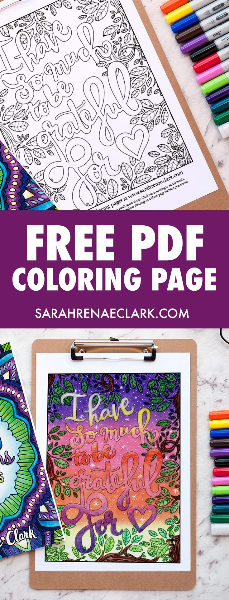 "This free coloring page is a lovely reminder to be thankful in every situation. Get it free from www.sarahrenaeclark.com | Colored by Debbie Schroeder, this coloring page is from ""A Year of Coloring Affirmations For New Mothers"" adult coloring book by Sarah Renae Clark"