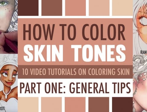 How to Color Skin Tones | Part One: General Tips for Coloring Skin