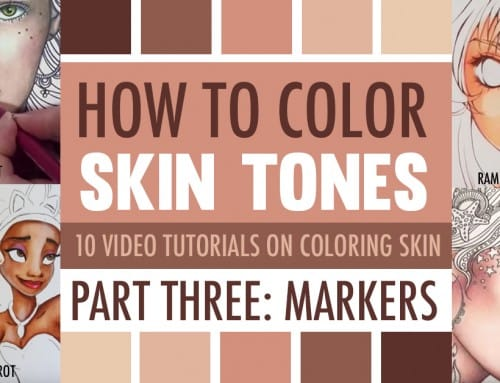 How to Color Skin Tones | Part Three: Skin Coloring Techniques with Markers