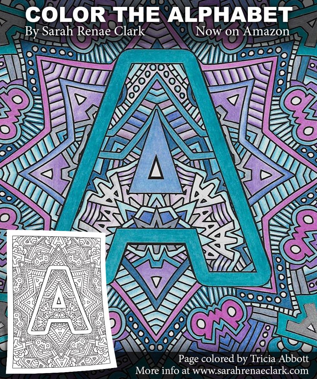 Color the Alphabet: Printable Adult Coloring Book - Sarah Renae ...