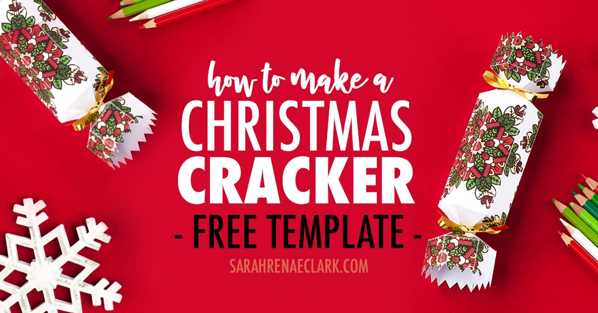 How to make a Christmas cracker | DIY Cracker tutorial and free template!