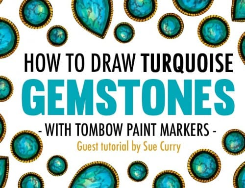 How to Draw Turquoise Gemstones with Tombow Paint Markers | Guest Tutorial by Sue Curry