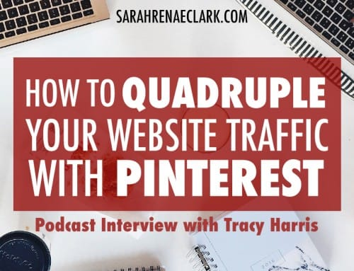 Podcast: How to Quadruple Your Website Traffic With Pinterest