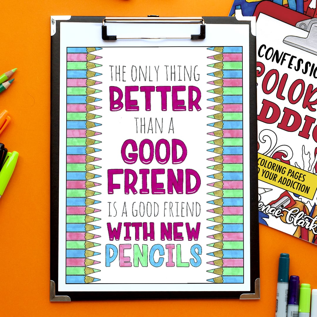 The only thing better than a good friend is a good friend with new pencils. Colored by Emma Turnbull