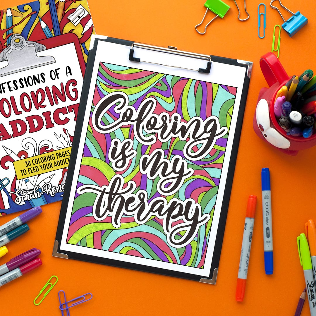 coloring is my therapy - colored by Anna Weaver Hurtt