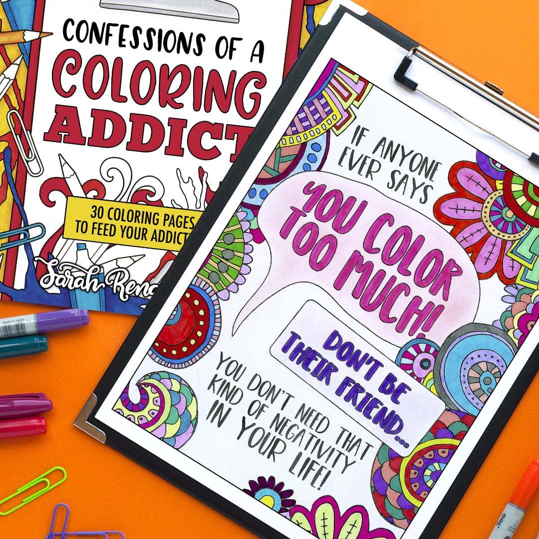 if anyone ever says you color too much, don't be their friend- colored by emma turnbull