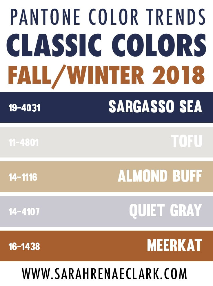 The Pantone Class Color Trends of Fall/Winter 2018 include sargasso sea, tofu, almond buff, quiet gray and meerkat