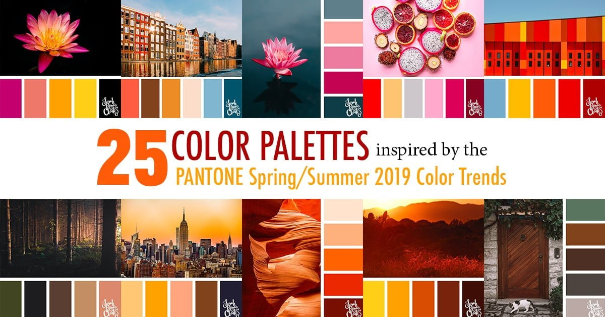 25 Color Palettes Inspired by the Pantone Color Trend Predictions for Spring/Summer 2019