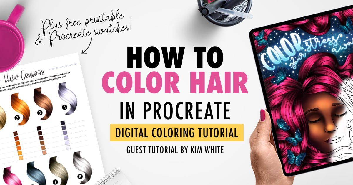 How to Color Hair in Procreate | Digital Coloring Tutorial by Kim White