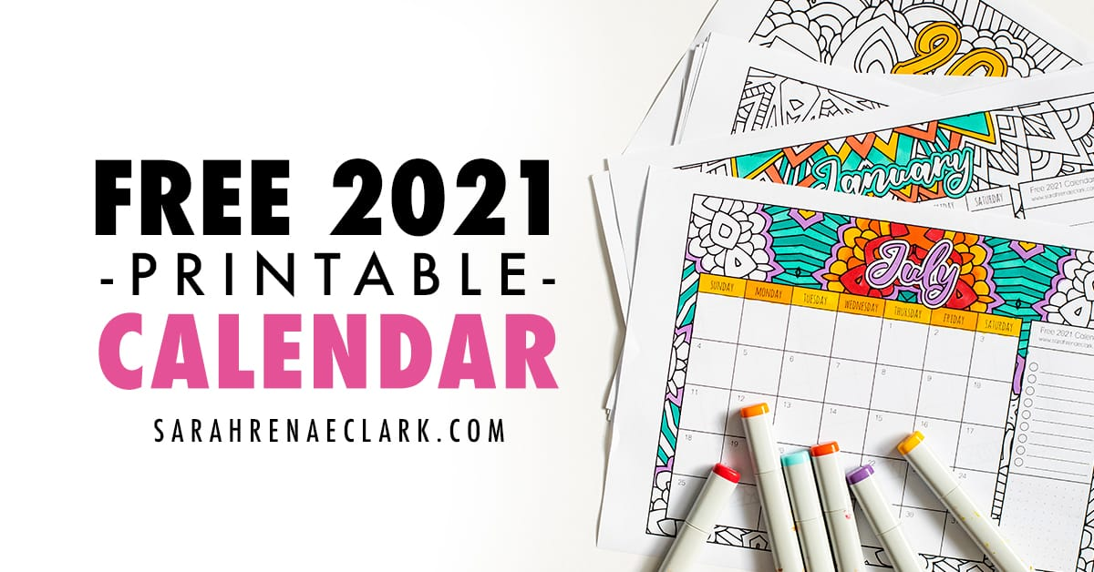 Free 2021 Printable Coloring Calendar By Sarah Renae Clark