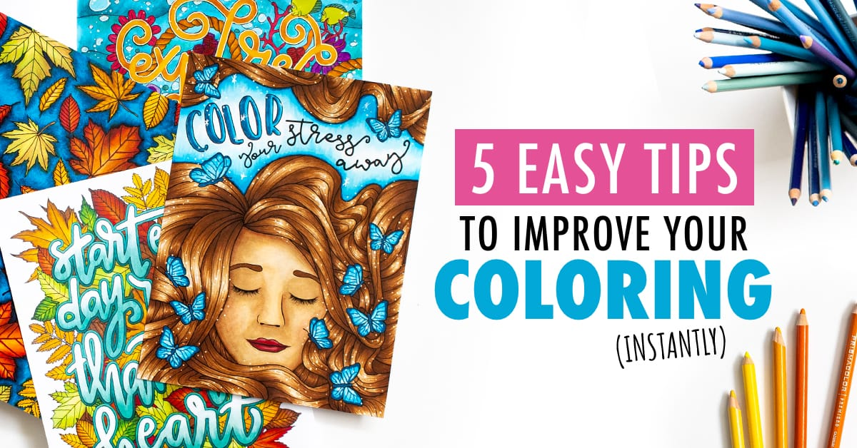 5 Easy Tips to Instantly Improve your Adult Coloring Pages